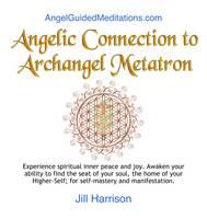 Angelic Connection to Archangel Metatron (CD-Audio)