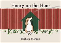 Henry on the Hunt (Paperback)