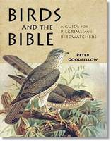 Birds of the Bible: A Guide for Bible Readers and Birdwatchers (Paperback)
