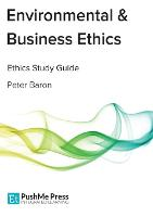 Environmental & Business Ethics: Coursebook (Paperback)