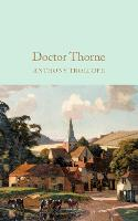 Doctor Thorne - Macmillan Collector's Library (Hardback)