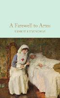 A Farewell To Arms - Macmillan Collector's Library (Hardback)