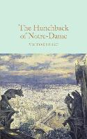 The Hunchback of Notre-Dame - Macmillan Collector's Library (Hardback)