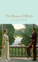 The House of Mirth - Macmillan Collector's Library (Hardback)