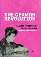 The German revolution: Selected writings of Rosa Luxemburg (Paperback)