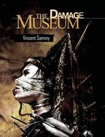 The Damage Museum (Hardback)