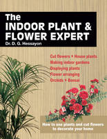 The Indoor Plant and Flower Expert (Paperback)