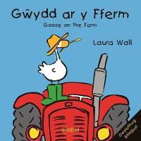Gwydd ar y Fferm/Goose on the Farm (Paperback)