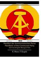 The Manifesto of the Communist Party (German/English Bilingual Text)