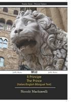 Il Principe - the Prince - Italian/English Bilingual Text (Paperback)