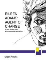 Eileen Adams: Agent of Change