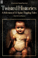 Twisted Histories - Snowbooks Anthologies (Paperback)