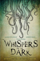 Whispers in the Dark: A Cthulhu Anthology - Snowbooks Anthologies (Paperback)