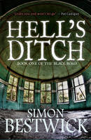 Hell's Ditch - Black Road 1 (Hardback)
