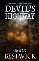 Devil's Highway - Black Road 2 (Hardback)