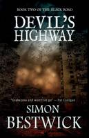 Devil's Highway - Black Road 2 (Paperback)