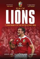 Behind The Lions: Playing Rugby for the British & Irish Lions - Behind the Jersey Series (Paperback)