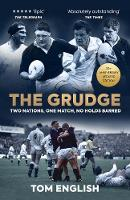 The Grudge: Two Nations, One Match, No Holds Barred (Hardback)