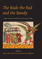 The Rude, the Bad and the Bawdy (Hardback)