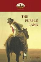 The Purple Land (Paperback)