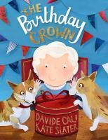 The Birthday Crown (Hardback)