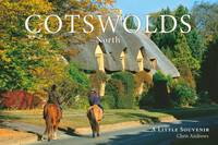 Cotswolds, North: Little Souvenir Book - Little Souvenir Books (Hardback)
