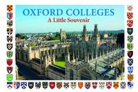 Oxford Colleges: Little Souvenir Book (Hardback)