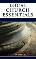Local Church Essentials (Paperback)