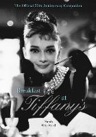 Breakfast at Tiffany's Companion: The Official 50th Anniversary Companion (Hardback)