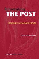 Reinventing the Post: Building a Sustainable Future - Reinventing the Post 3 (Hardback)