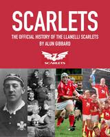 Scarlets: The Official History (Paperback)