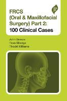 FRCS (Oral & Maxillofacial Surgery) Part 2