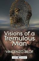Visions of a Tremulous Man (Paperback)