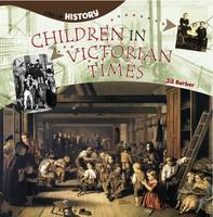 Children in Victorian Times - Step-up History (Paperback)