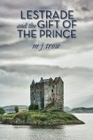 Lestrade and the Gift of the Prince (Paperback)