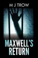Maxwell's Return (Paperback)