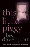 This Little Piggy: A gripping, page-turning crime thriller (Paperback)