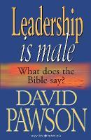 Leadership is Male (Paperback)