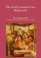 The Ould Lammas Fair, Ballycastle (Paperback)