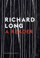 Richard Long: A Reader (Paperback)