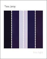Tess Jaray: Into Light (Paperback)