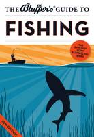 The Bluffer's Guide to Fishing - Bluffer's Guides (Paperback)