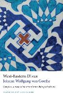 West-Eastern Divan - Complete, annotated new translation (bilingual edition) (Paperback)