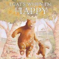 That's When I'm Happy (Paperback)