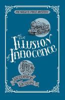 The Illusion Of Innocence: An Archie Price Victorian Thriller (Paperback)