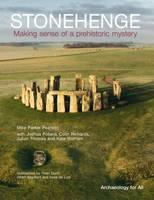 Stonehenge: Making Sense of a Prehistoric Mystery (Paperback)