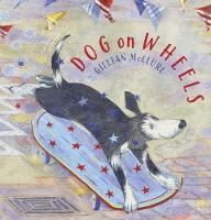 Dog on Wheels (Paperback)