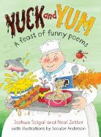 Yuck and Yum: A feast of Funny Food Poems (Paperback)