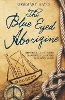 the the blue eyed aborigine (Paperback)