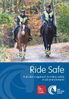 Ride Safe: A Modern Approach to Riding Safely in All Environments (Paperback)